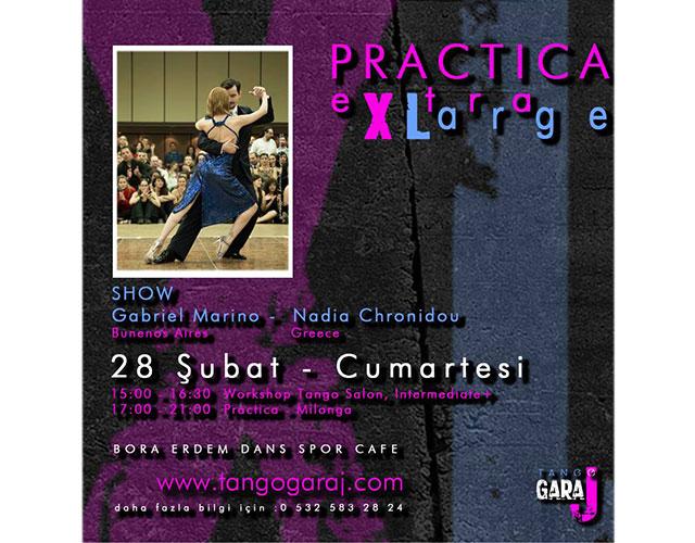 Tango Garaj – Practica XL – Σάββατο, 28 Φεβρουαρίου Στην Κωνσταντινούπολη!