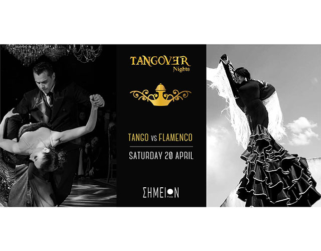 Tango VS Flamenco -Tangover night show@milonga (20/04/2019)